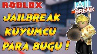 JAİLBREAK KUYUMCU SINIRSIZ PARA BUGU / Roblox Jailbreak / FarukTPC