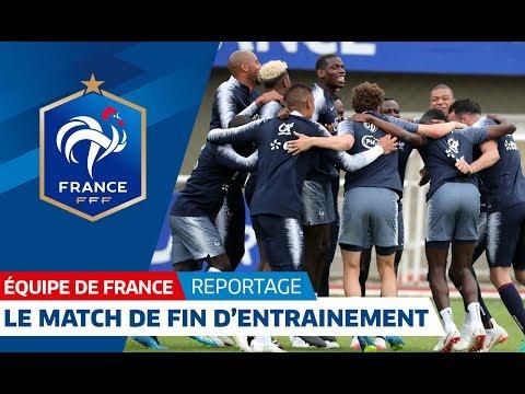 Equipe de France : L'opposition de fin d'entraînement I FFF 2018