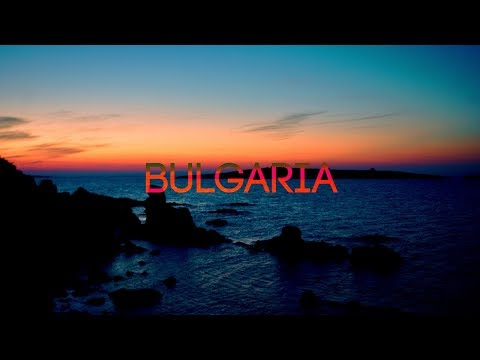 BULGARIA 2017 - travel film