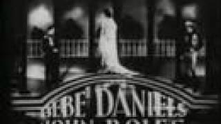 Rio Rita - Trailer - 1929 - Bebe Daniels and John Boles