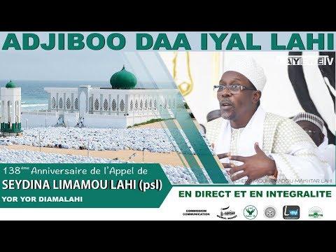 YOR YOR DIAMALAHI  : 138eme ANNIVERSAIRE DE L'APPEL DE SEYDINA LIMAMOU LAHI
