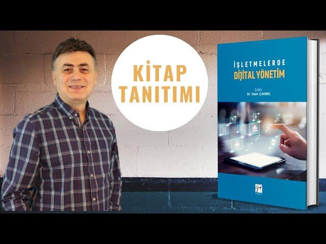 İşletmelerde Dijital Yönetim - Kitap Tanıtımı