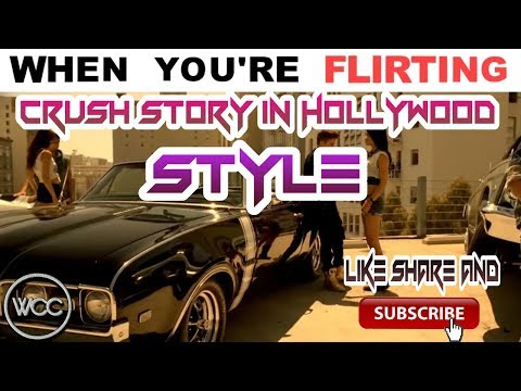 Crush Story in Hollywood style