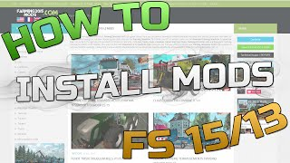 Farming Simulator 15/13 - How to Install Mods