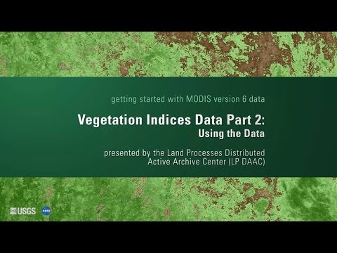 Getting Started with MODIS Version 6 Vegetation Indices Data (Part2)