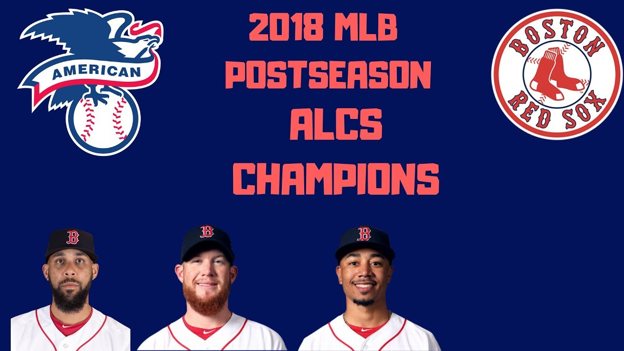 The Boston Red Sox are your ALCS CHAMPIONS - YouTube 7925b21e4