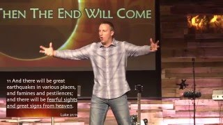 And Then The End Will Come Part 2 - By Pastor Chad Everett