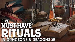 Five Must-Have Ritual Spells in Dungeons and Dragons 5e