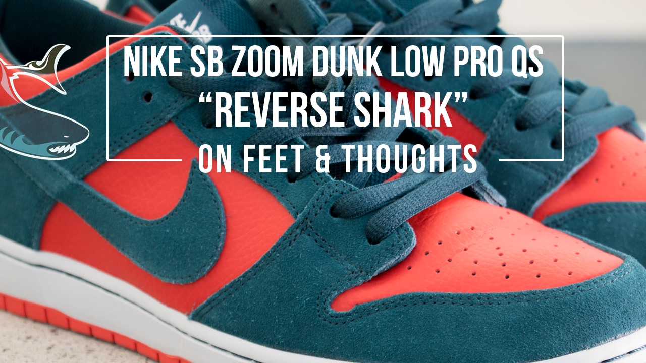 c02f38f748a3a1 Nike SB Dunk Low  Reverse Shark  On-feet and Review - YouTube