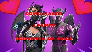 HOW TO MAKE LOVE STORM EVENT PART 2 SAVING THE WORLD FORTNITE