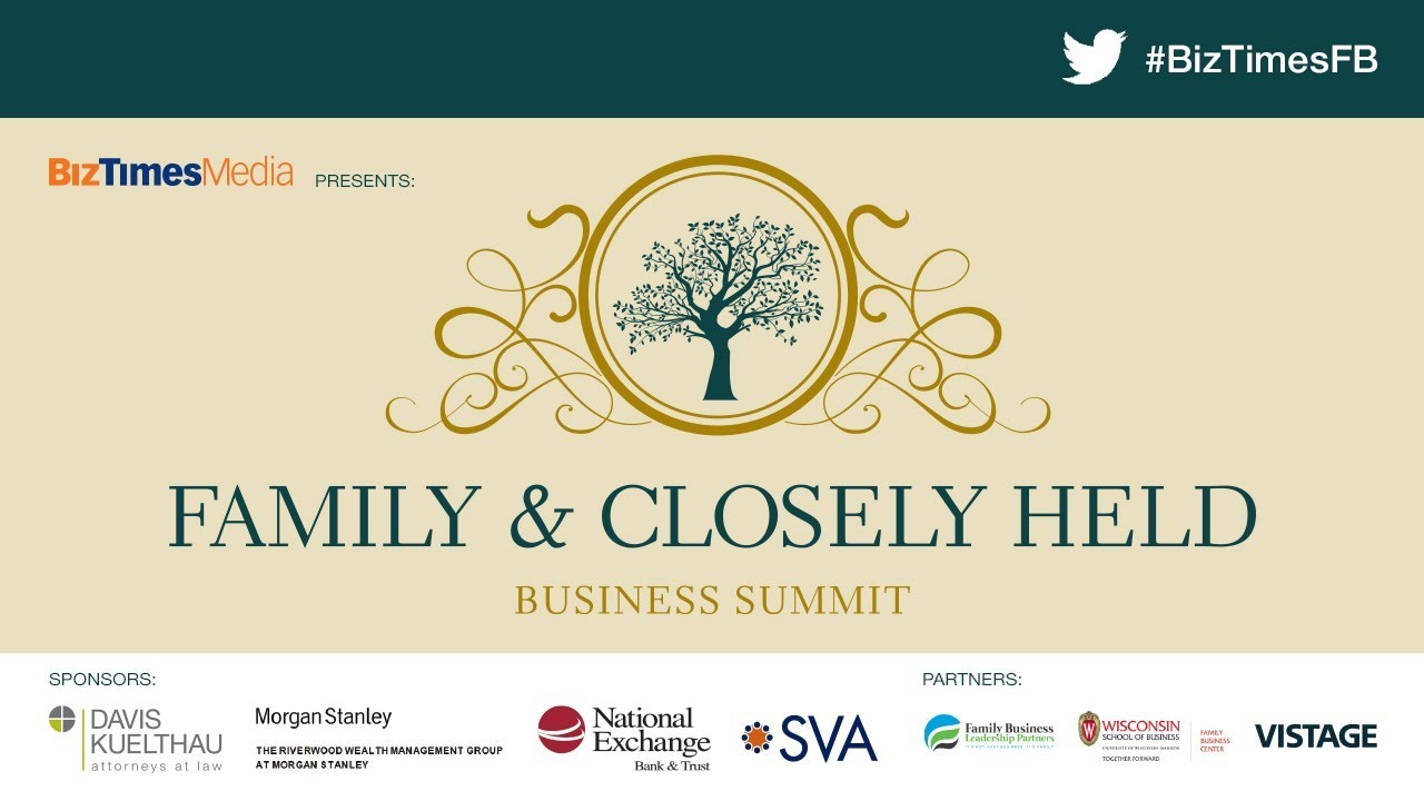 2019 Family & Closely Held Business Summit - BizTimes Media