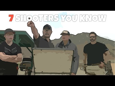 7 shooters you know