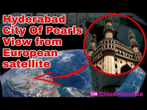 Hyderabad City Of Pearls View From Space By European Satellite (esa)