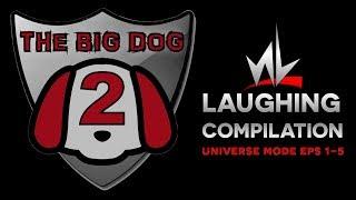 nL Universe Mode - The BIG DOG Laugh Compilation