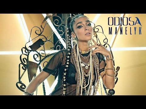 Manelyk - Odiosa (Video Oficial)