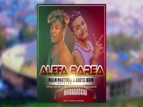 ALEFA BAREA - MALM MARTIORA feat ABD'EL KRIM (AUDIO GASY 2018)