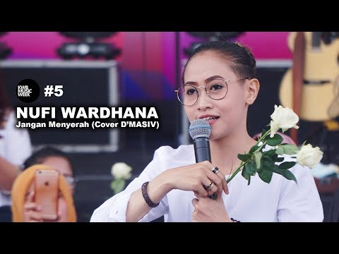 Nufi Wardhana - Jangan Menyerah (Cover D'Masiv) KWB MUSIC WEEK #5