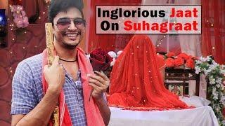 Suhagraat Tips With Inglorious Jaat | Vox Fabula