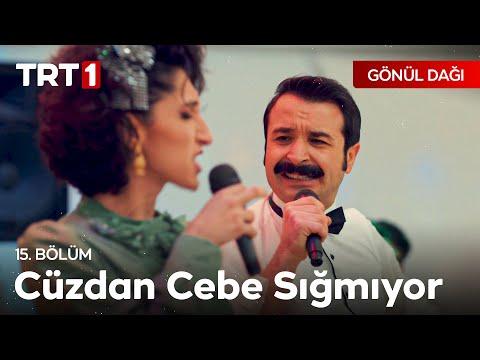 Selami & Keriman - Cüzdan Cebe Sığmıyor - Gönül Dağı 15. Bölüm
