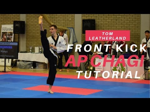 Front Kick (Ap Chagi) Tutorial | How To Improve at Taekwondo