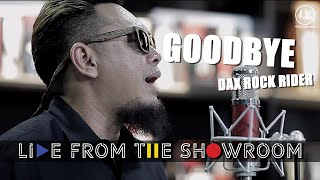 "DAX ROCK RIDER ""Goodbye"" [Kimleng Audio Live From The Showroom]"
