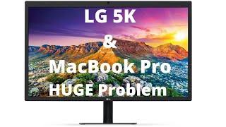 LG UltraFine 27 Inch 5K Monitor - Not MacBook Pro Friendly!