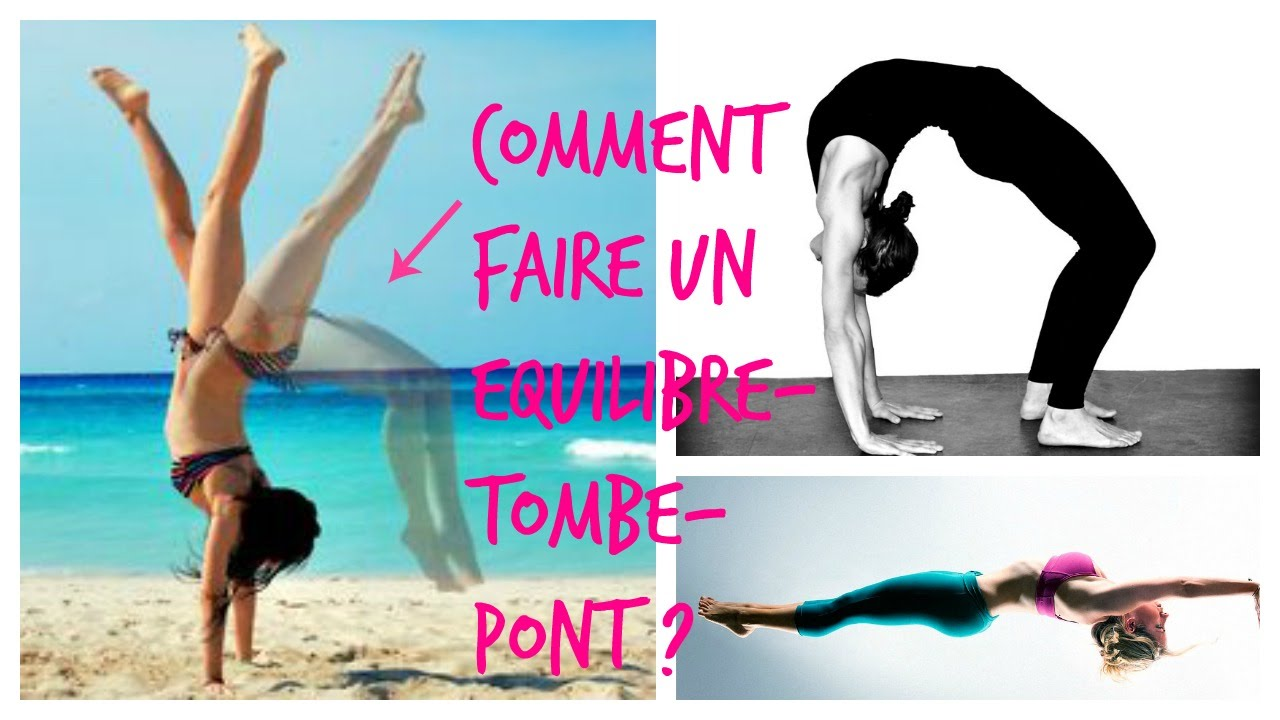 Acrotuto comment faire un quilibre tomb pont youtube - Comment faire fuir les mouches ...
