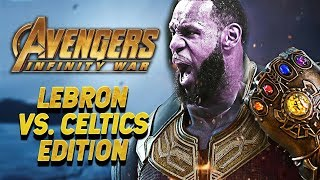 AVENGERS INFINITY WAR TRAILER - LeBron James Parody (CELTICS EDITION)