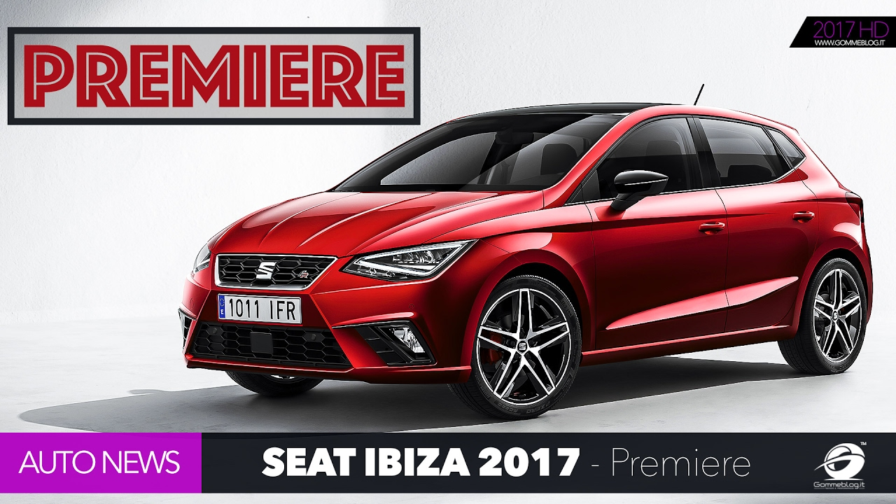 2017 new seat ibiza world premiere 2017 neu car youtube. Black Bedroom Furniture Sets. Home Design Ideas