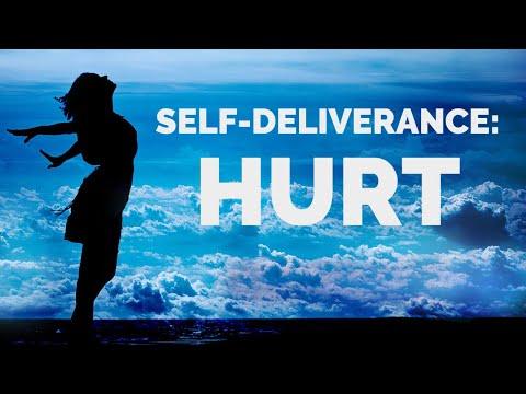 Deliverance from the Spirit of Hurt | Self-Deliverance Prayers