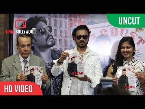 UNCUT - Irrfan Khan Unveil Stardust Magazine August  2016 Edition