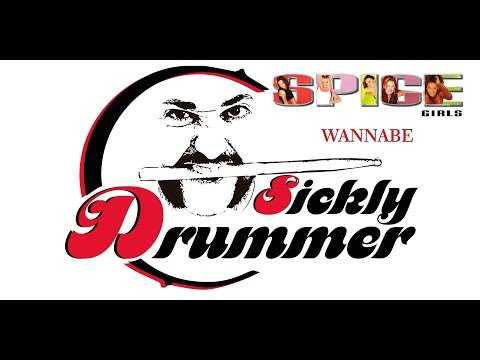 SPICE GIRLS - WANNABE (DRUM COVER)