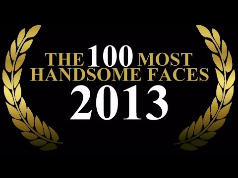 The 100 Most Handsome Faces of 2013