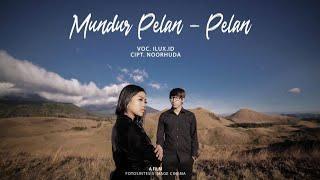 Download MUNDUR ALON ALON (BAHASA INDONESIA) - ILUX ID (OFFICIAL VIDEO)