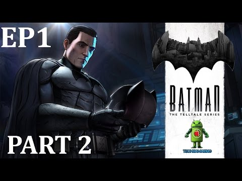 BATMAN The Telltale Series EPISODE 1 iOS / Android Gameplay HD - PART 2