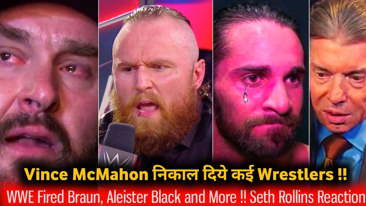 WWE FIRED* Braun Strowman & Aleister black But Why ?! Seth Rollins Emotional..Braun Reaction..