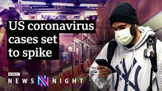 Coronavirus: US may become next centre of the pandemic - BBC Newsnight