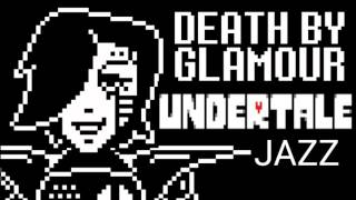 Undertale music - Death by Glamour jazz,original, and remix! Ones