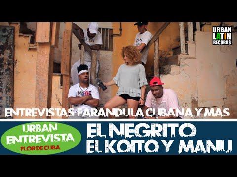 FLOR DE CUBA - ENTREVISTA - EL NEGRITO, EL KOKITO Y MANU MANU