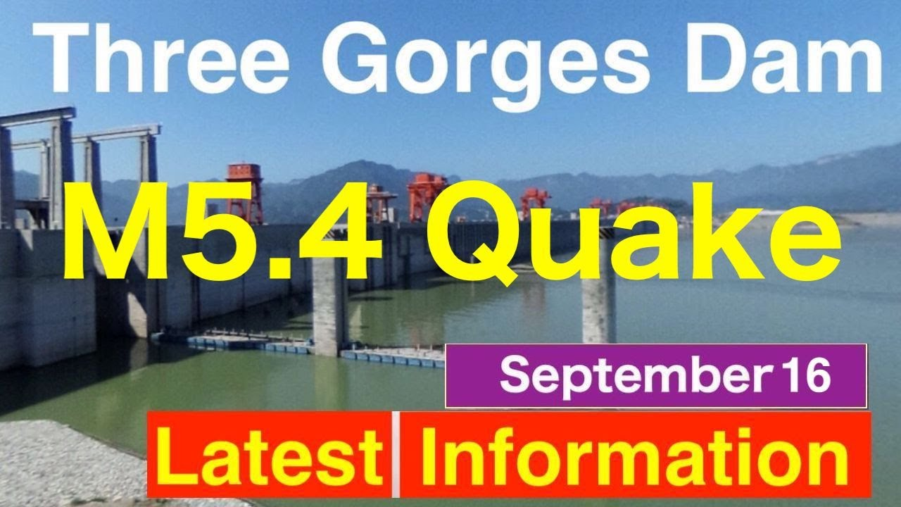Download China Three Gorges Dam ●Quake M5.4 and Typhoon No.14● September 16, 2021 ●Water Level  Flood