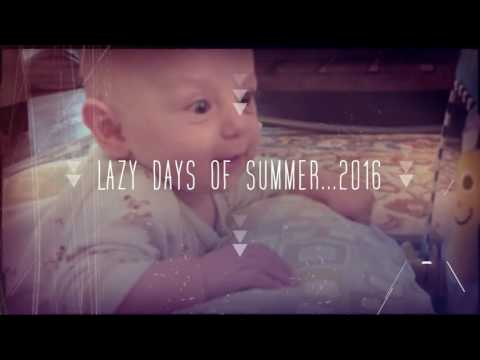 Lazy Days Of Summer...2016