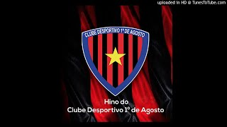 D'Agosto feat. Dom Caetano, Dj Mania & Emanuel - Hino Clube 1º de Agosto