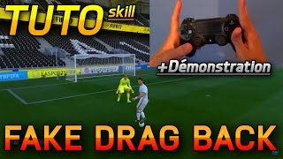 FIFA 17 - Fake Drag back Skill TUTORIAL - FR