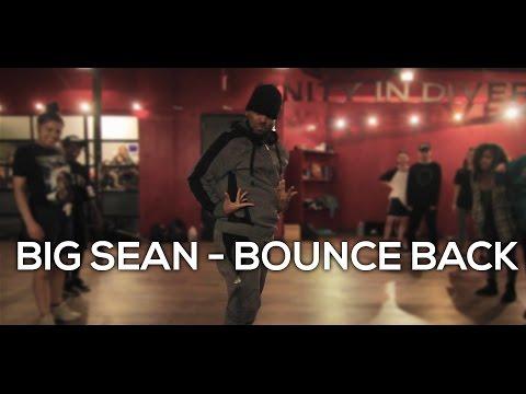 """BOUNCE BACK"" Big Sean - Dance Choreography by HOLLYWOOD"