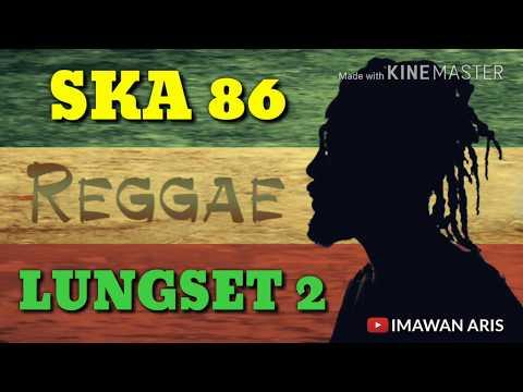 SKA 86 - LUNGSET 2 (COVER LIRIK LAGU ENAK)