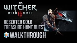 The Witcher 3 Wild Hunt Walkthrough Deserter Gold Treasure Hunt Quest Guide Gameplay/Let