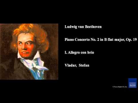 Ludwig van Beethoven, Piano Concerto No. 2 in B flat major, Op. 19, I. Allegro con brio