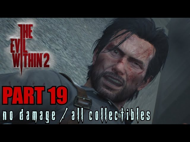The Evil Within 2 Walkthrough Part 19 - The End of This World No Damage / All Collectibles