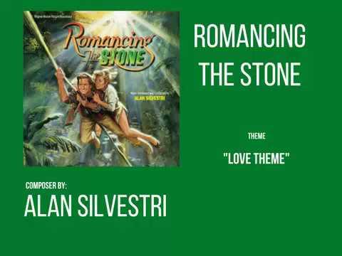 Romancing the stone - Love theme - Alan Silvestri