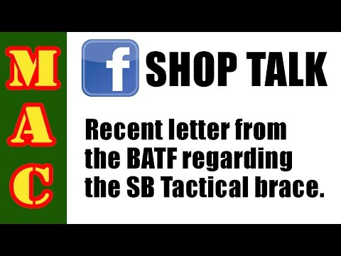 BREAKING: BATF says SB Tactical Brace IS legal to shoulder